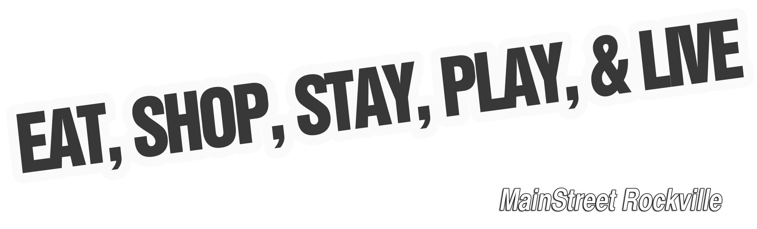 Eat, Shop, Stay, Play, & Live text only.png