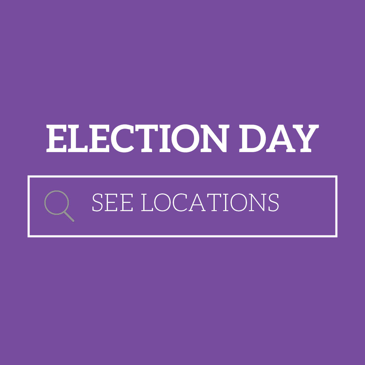 Election Day_SeeLocations_____.jpg