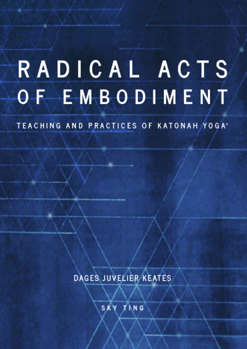 Radical Acts of Embodiment Kindle Version — $9.99