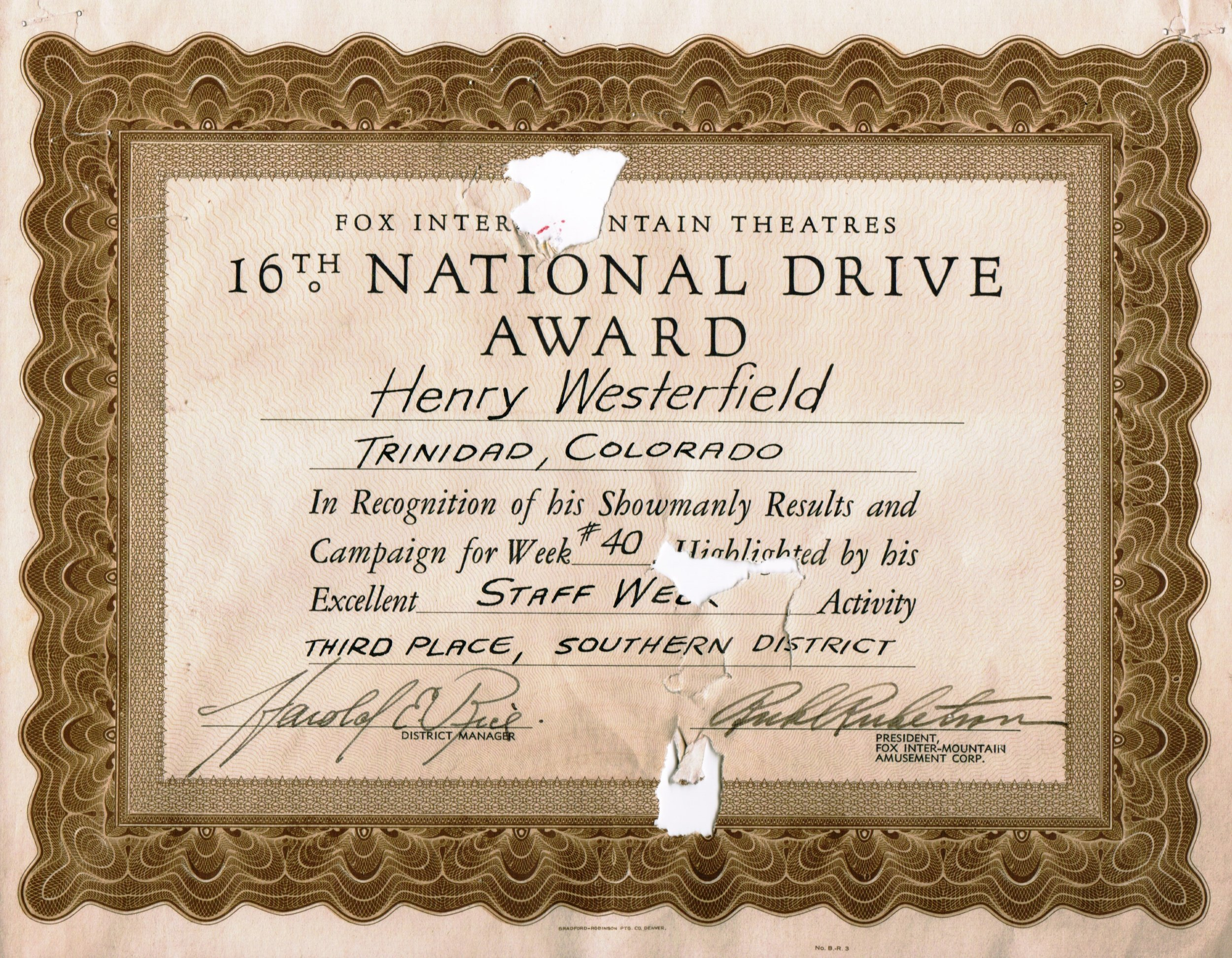 Henry Westerfield - Served as manager of the Fox (West) twice: upon its sale to Fox-Intermountain in 1929, and again in the late 1940s. This certificate was located on the back of an office door.