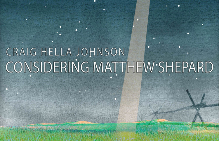 Considering Matthew Shepard - Saturday, May 2, 20207:30 - 9:30 pmBuskirk-Chumley Theater