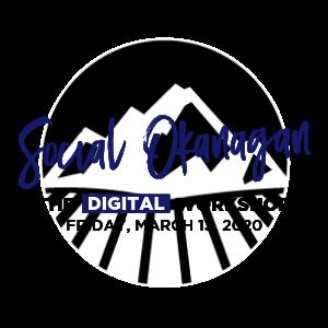 Social Okanagan 2020 - Digital Workshop March 13.png