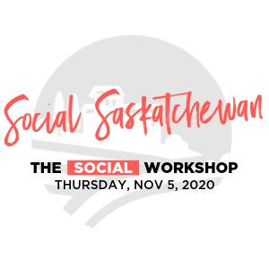 Social Saskatchewan 2020 - Social Workshop Day 3.png