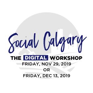 Social Calgary Digital Workshop - new dates added.png