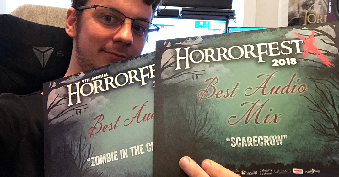 2 Time Horror Fest Winner - Won 'Best Audio Mix and Sound Design' for 2018 and 2017 Horror Fest!