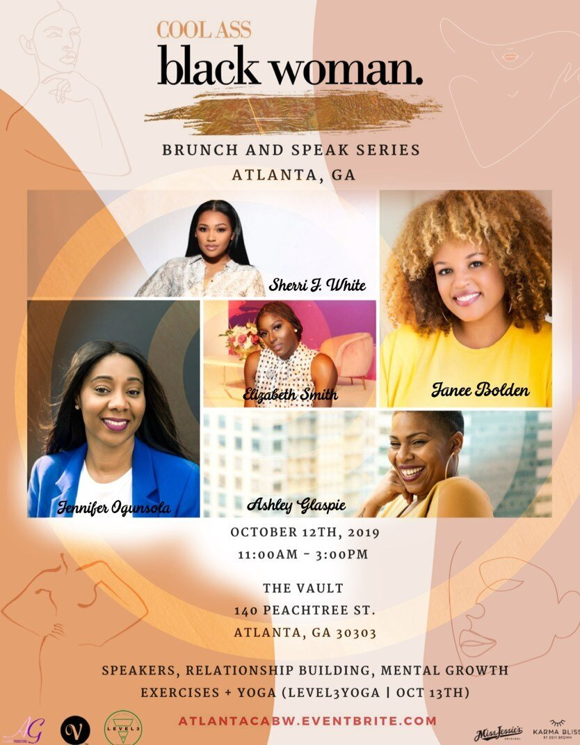 Join the #CoolAssBlackWoman in ATL - #CoolAssBlackWoman Brunch & Speak Series takes Atlanta,GA October 12th.