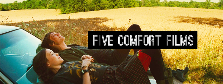 Five of my favorite comfy films to cheer me up. For #5FandomFriday.