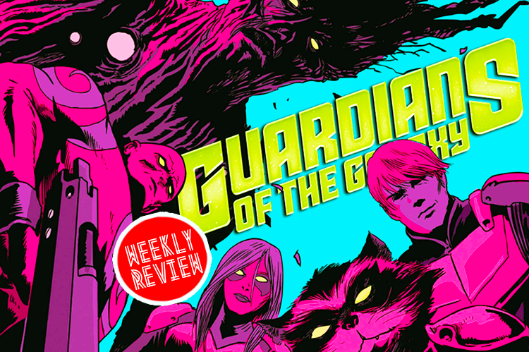 Weekly Review with Guardians of the Galaxy, Movie & Comic