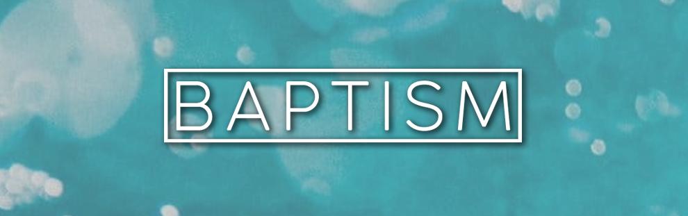 BAPTISM HEADER IMAGE.jpg