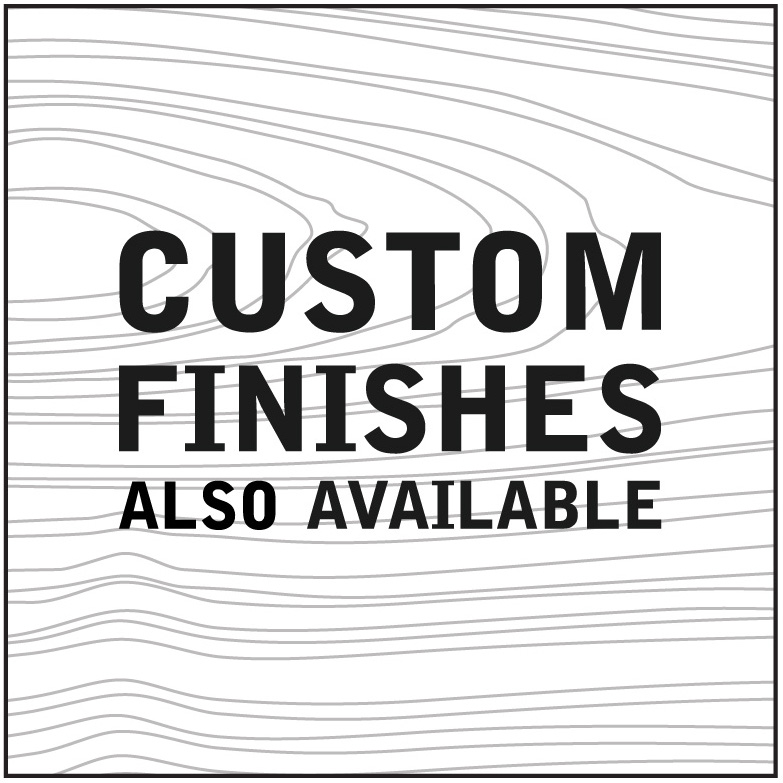 custom finishes available final with wood grain-02.jpg