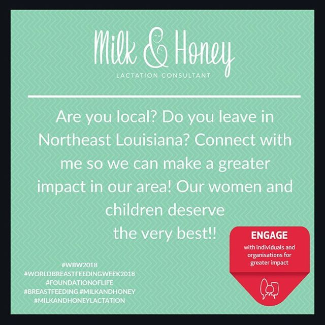Are you interested in participating in #WBW2018? Help by engaging with different organizations and people here in #NELA! #foundationoflife #milkandhoney #worldbreastfeedingweek2018 #milkandhoneylactation #monroe #westmonroe #normalizebreastfeeding