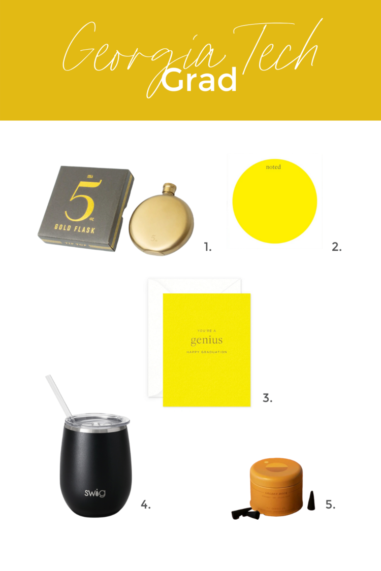 1.  Gold 5oz Flask . 2.  Yellow Dot Chunky Notepad . 3.  Genius Graduation Card.  4.  Swig 14oz Stemless Wine Traveler, Matte Black.  5.  Sunset Line Incense Cones, Golden Hour .