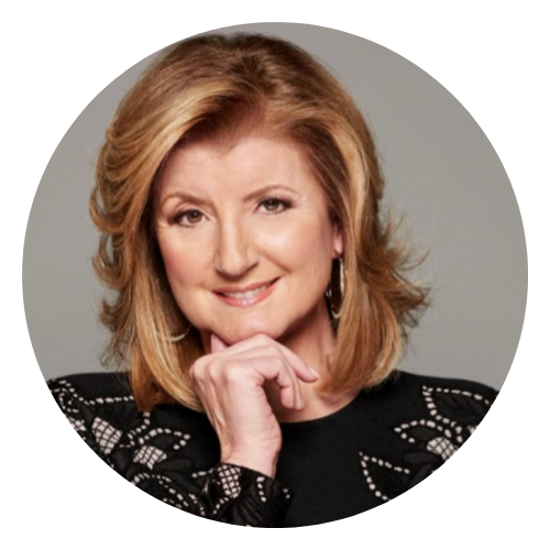 Arianna huffington, founder & ceo, thrive global -