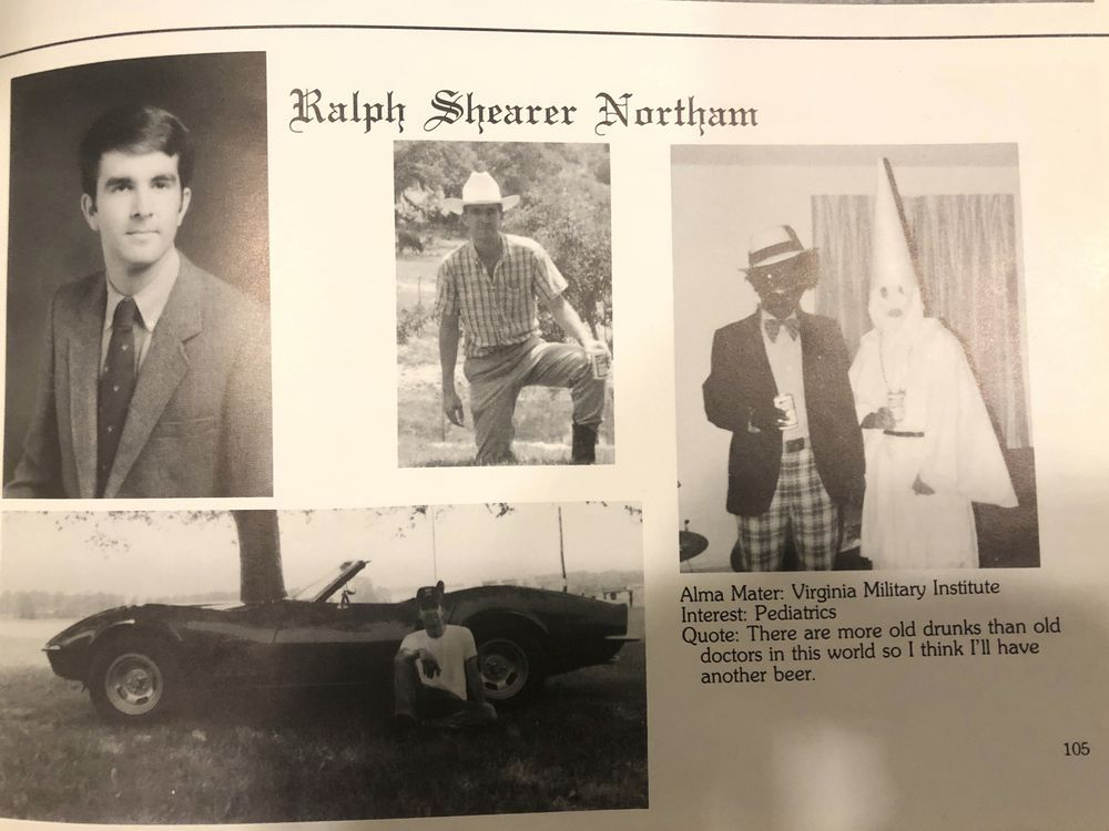 Gov. Northam's Eastern Virginia Medical School Yearbook. The picture on the right depicts a person in blackface and another in a Ku Klux Klan hood. The quote below the picture depicts a profound piece of human insight. Photo credit: Eastern Virginia Medical School