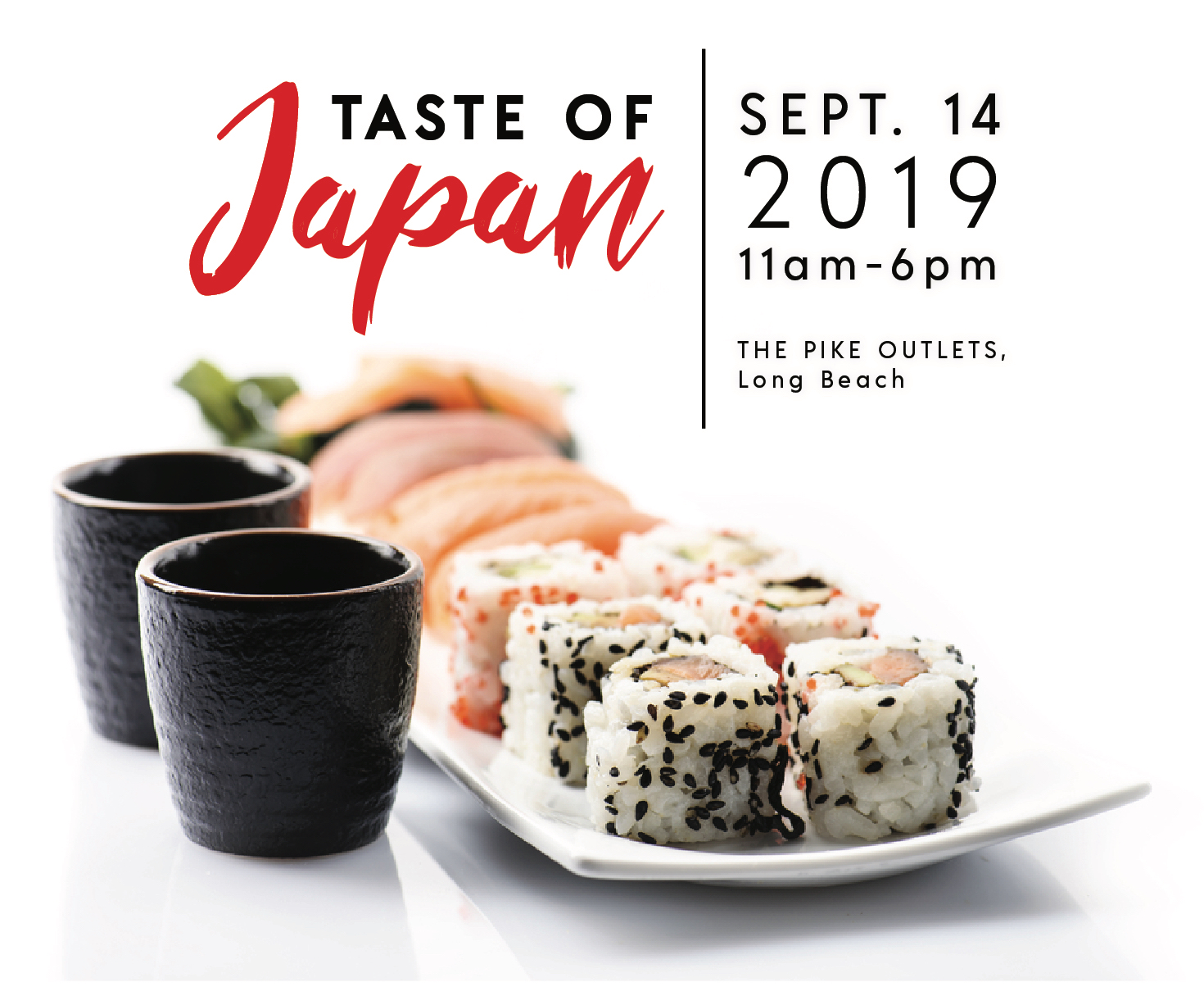 Taste of Japan in Long Beach - Celebrate Japanese culture and cuisine at the first everTaste of Japan, heading to the Pike Outlets in Downtown Long Beach September 14. This family-friendly festival will feature a wide variety of Japanese culinary treats available for purchase, as well as beautiful Japanese art, anime…