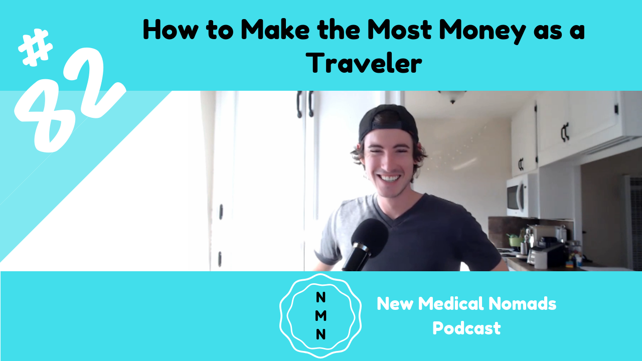 How to Make the Most Money as a Traveler