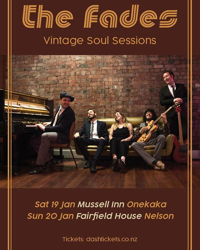 We're heading back to the South Island this January for a couple of shows! Catch us at the world famous Mussel Inn, Onekaka & Fairfield House, Nelson! . . @musselinngoldenbay #thefades #vintagesoul #vintagefunk #musselinn #fairfieldhouse #onekaka #nelson #nzmusic