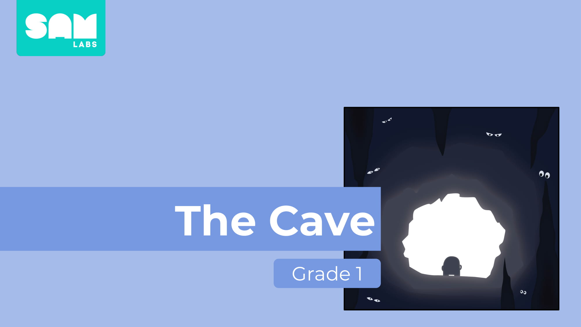 Grade_1_The_Cave_Lesson_Slides_WIP-01.jpg