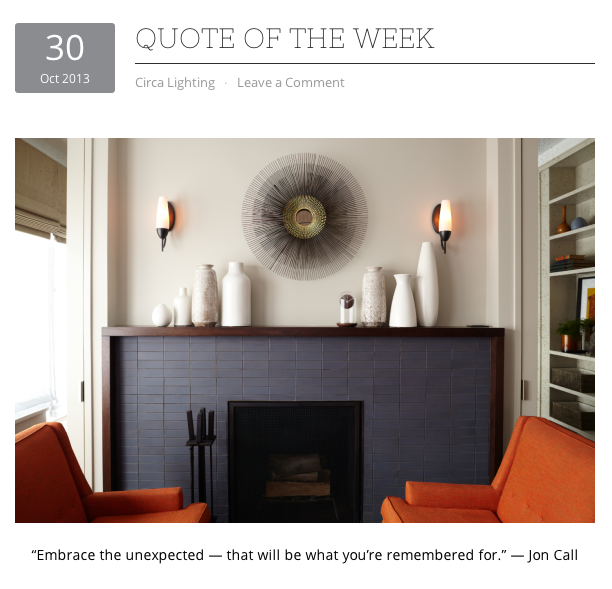 Quoted by CIRCA LIGHTING on their blog