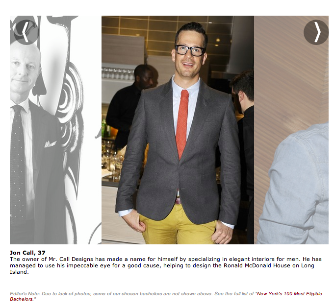 "When GOTHAM magazine nominated me ""Most eligible bachelor"" in New York City."