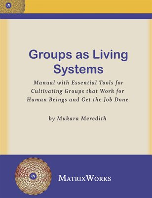 Groups As Living Systems by Mukara Meredith - By:Mukara Meredith(30 pages, published 7/17/2013)Find out more on MAGCLOUD
