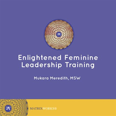 "Enlightened Feminine Leadership Training - By:Mukara Meredith(60 pages, published 8/8/2013)Enlightened Feminine Leadership Training by Mukara Meredith, MSW. This MatrixWorks course provides a new model of leadership for women and men grounded in the 'connective edge'…a feminine quality that men and women can develop, and that many women seem to naturally possess. In this workshop, we will gain a greater understanding of ""relational intelligence"" and practice using enhanced body awareness and somatic mindfulness to engage ourselves…Find out more on MAGCLOUD"