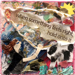 When Something Feels Right 6 x 6 IMG_0499.jpg
