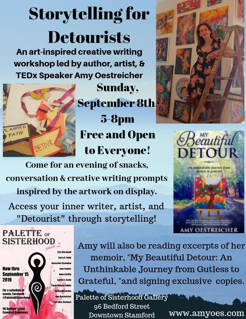 This Sunday I'll be leading a   creative storytelling and writing workshop   at the Palette of Sisterhood Gallery (96 Bedford Street, Stamford CT) where my art is currently on display. Come for a free event 5-8pm of snacks, creative story prompts, and a book signing!