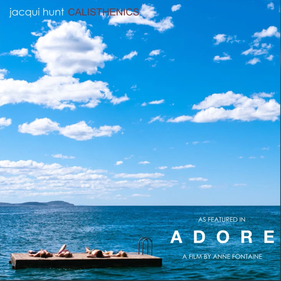 Jacqui Hunt - Calisthenics (Adore Mix)