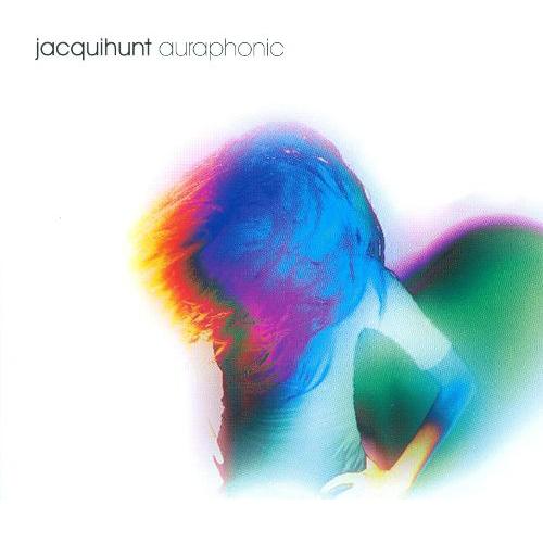 Jacqui Hunt - Auraphonic