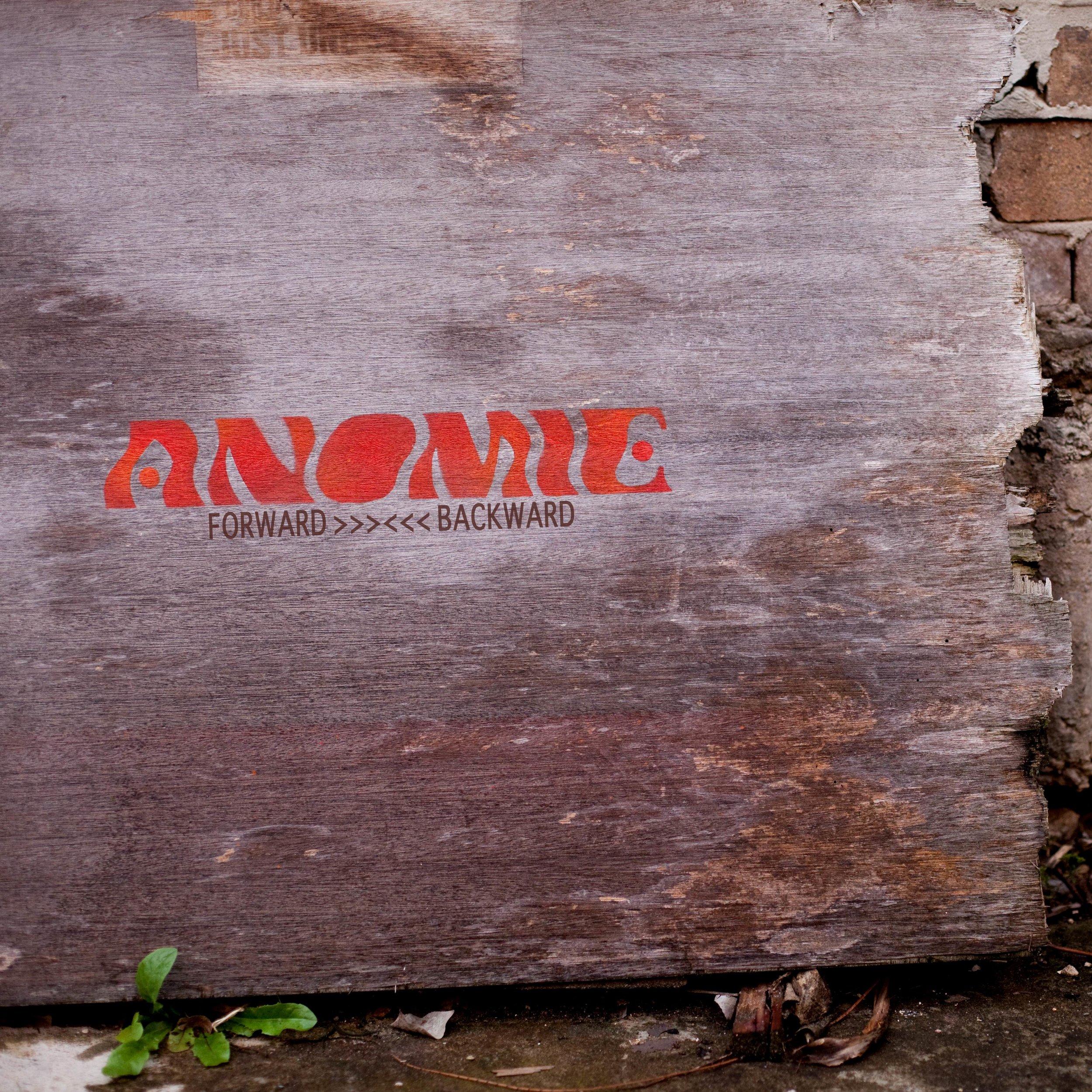 Anomie - Forward>>><<<Backward