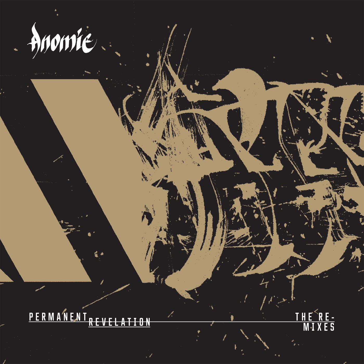 Anomie - Permanent Revelation - The Remixes
