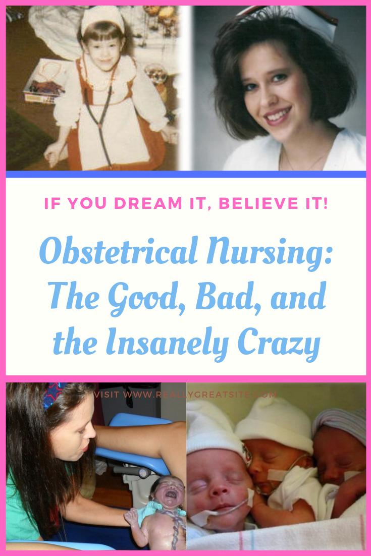 Obstetrical Nursing_ The Good, Bad, and the Insanely Crazy.png