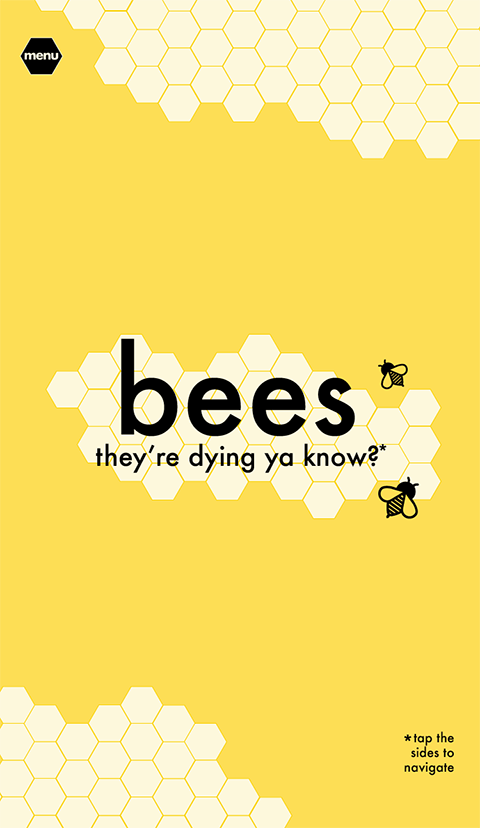 bees: they're dying ya know?