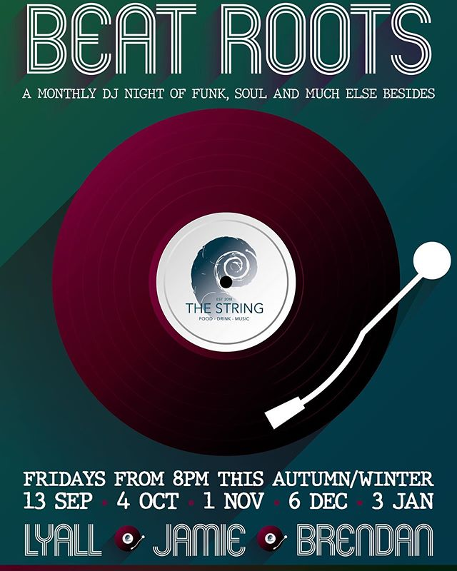 Tonight... and then the first Friday of every month through the autumn and winter, #BeatRoots - funk, soul and much more besides from some of our fav DJs, Lyall, Jamie & Brendan - free entry from 8pm in our upstairs bar 🎧