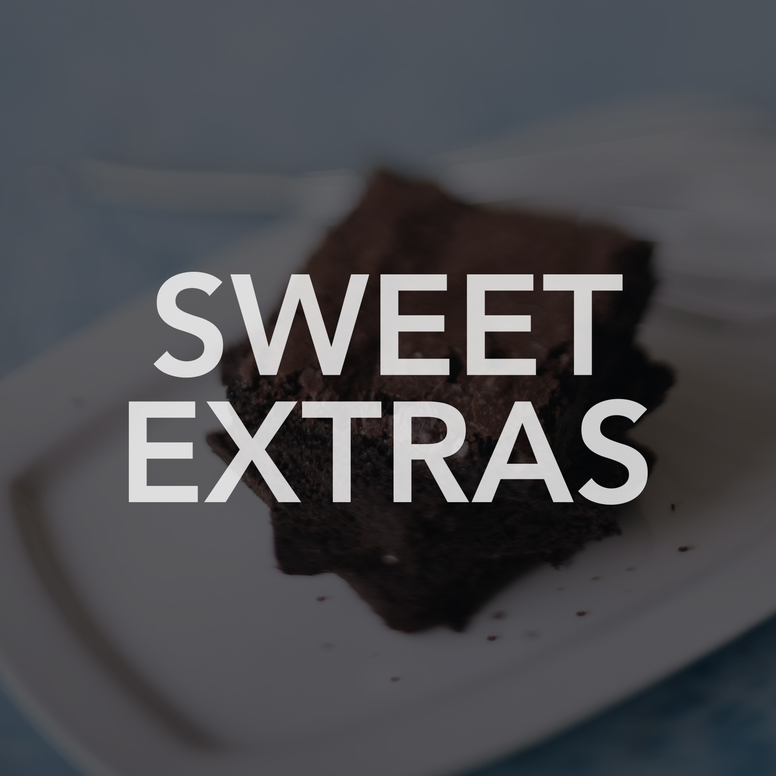 SWEET EXTRAS.jpg