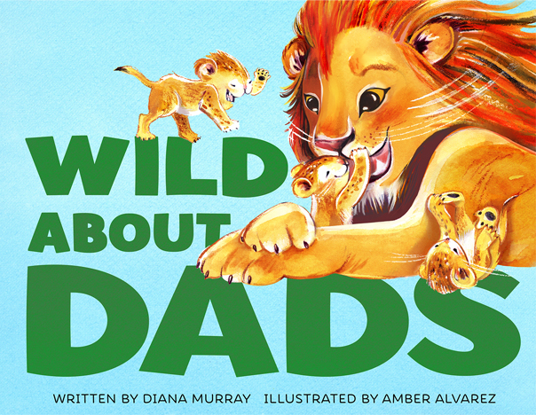 Amber-Alvarez-Illustrator-Wild-About-Dads.jpg