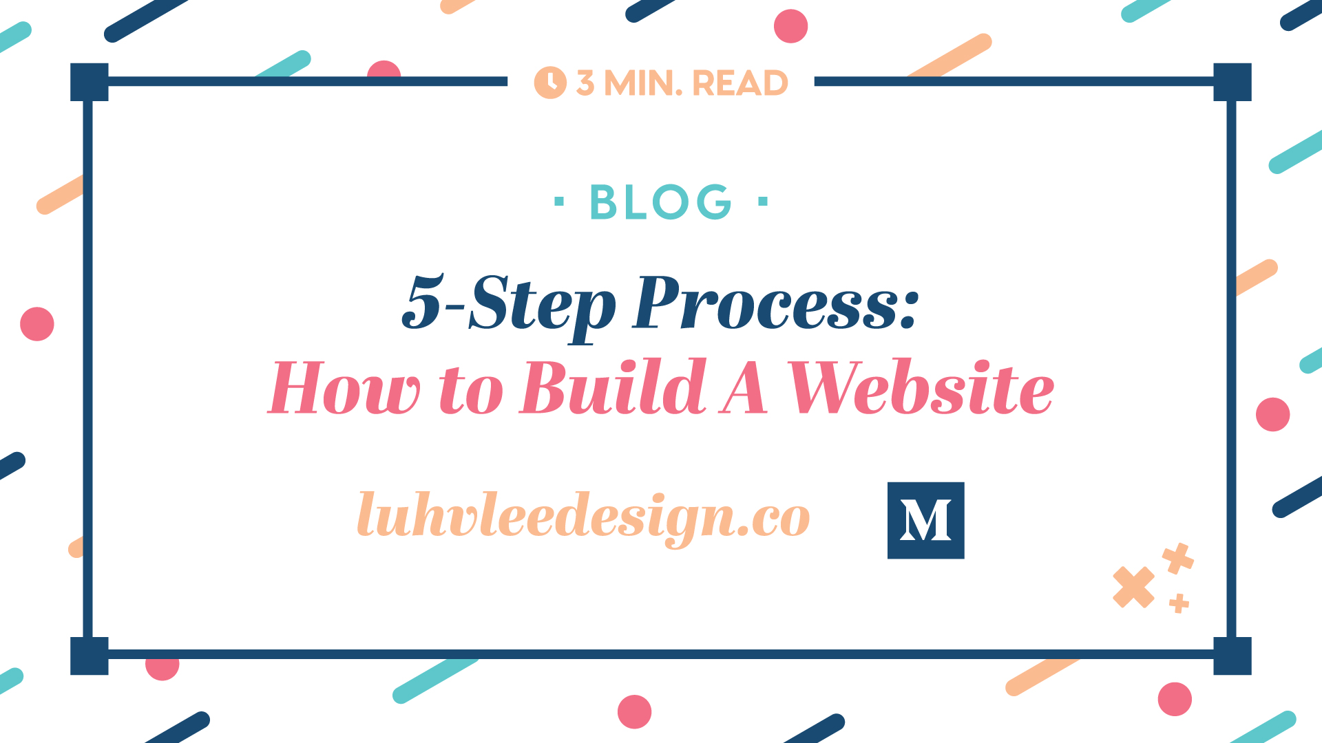 How to build a website with Luhv'lee Design Company