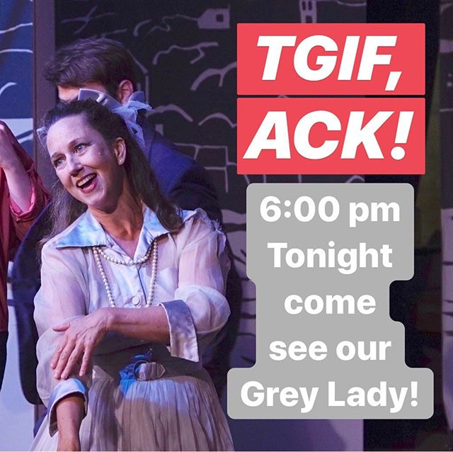 It's a GREY-T Grey Lady Day to come see our Lady Grey! #TGIF 🥳 • #Nantucket #NantucketTheMusACKal #ACK #NantucketIsland #Summer #ThingsToDoOnNantucket #Friday