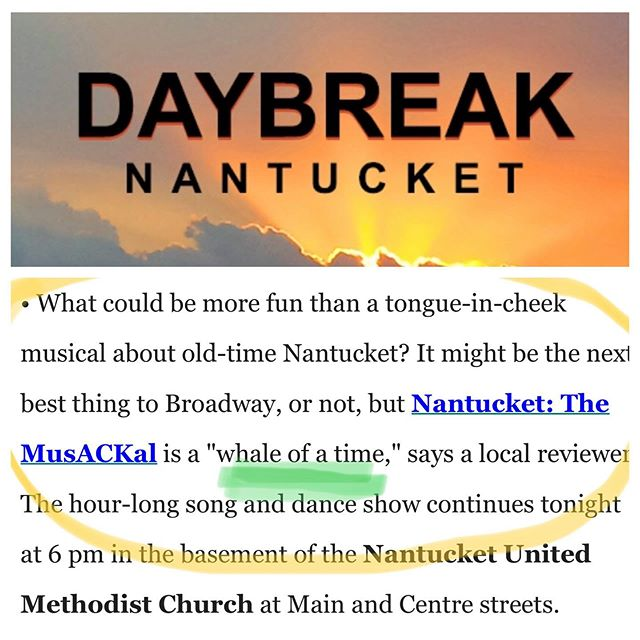 Come have a WHALE OF A TIME 🐳 at Nantucket! The MusACKal tonight at 6:00pm! Thank you to William Ferrall and @97.7ackfm for the shoutout!! 🙌 🐳 🐳 🐳 #Nantucket #NantucketTheMusACKal #ACK #Summer #NantucketIsland
