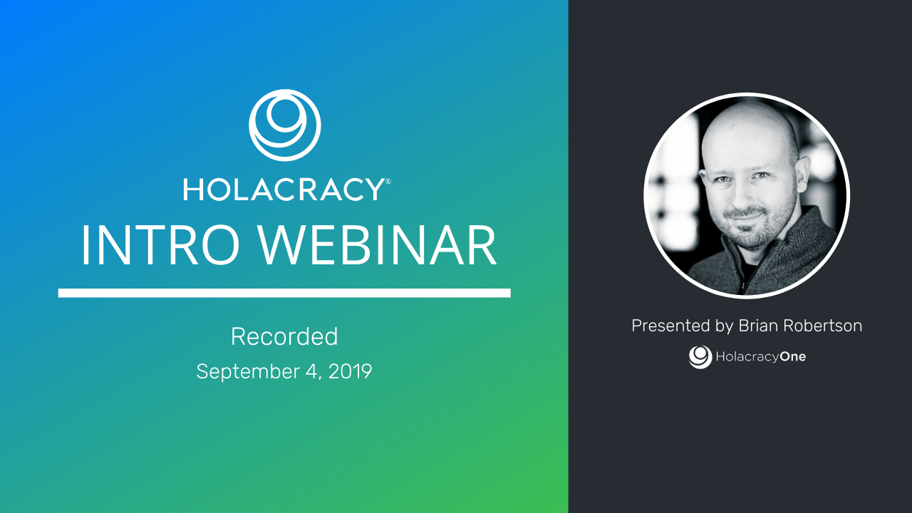 Holacracy Recorded Webinar Cover.png