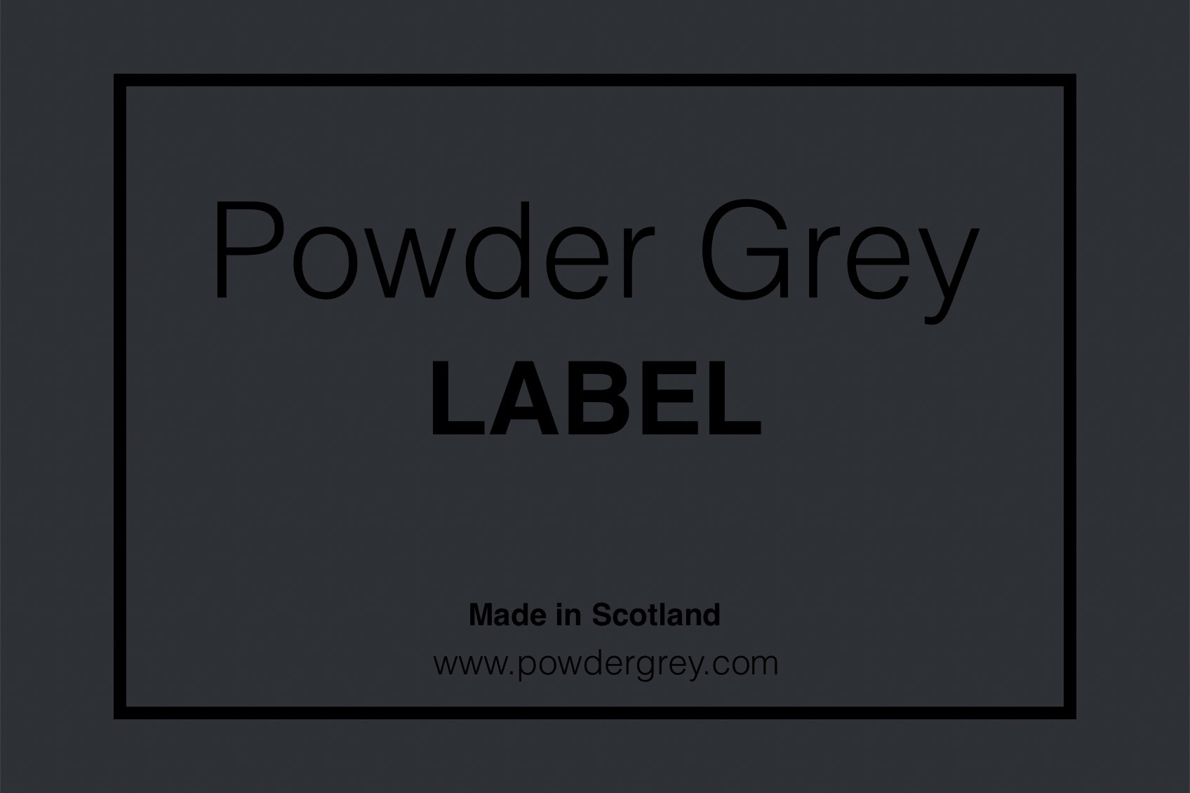Label - We also support creatives and produce our own products via Powder Grey: Label. Find out more…