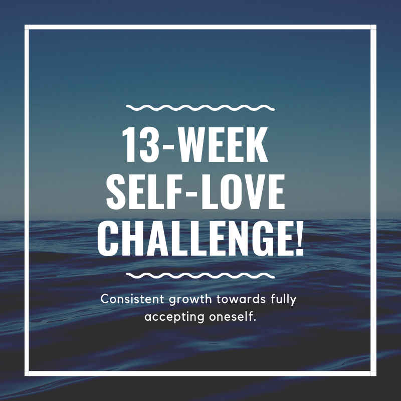 13-Week Self-Love Challenge!.png