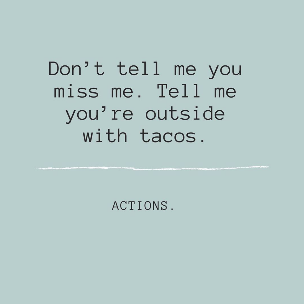 WE LOVE TACOS    Hilary's favorite taco is Baja grilled fish smothered in guacamole and salsa! Jessica's favorite taco is carnitas, extra guac please!