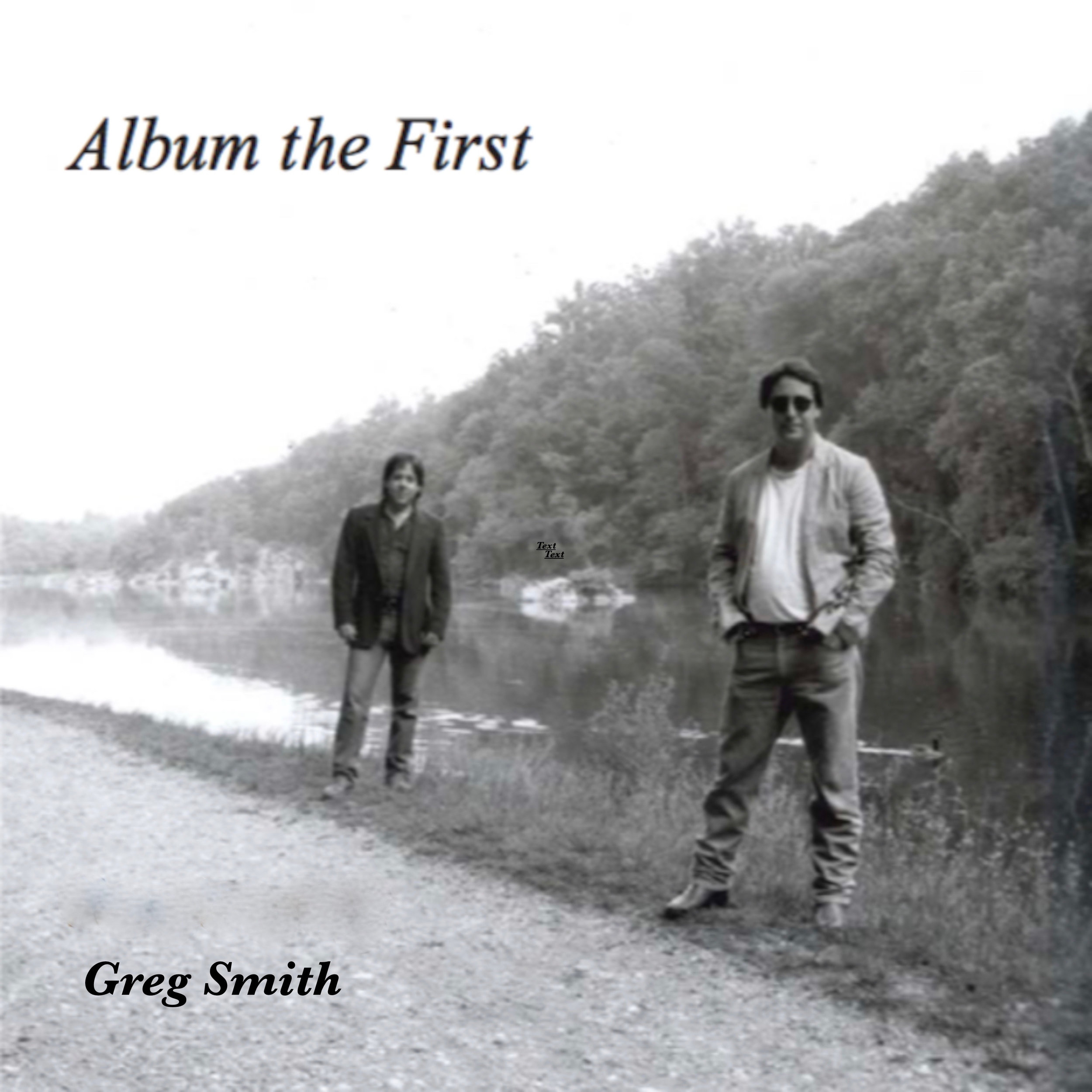 GregSmith_Album the First cover art_PUBLISHER.jpg