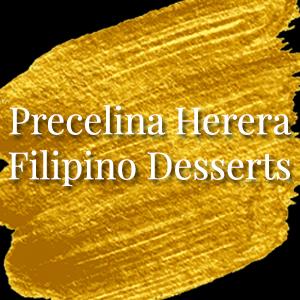 Precelina Herera Filipino Desserts.jpg