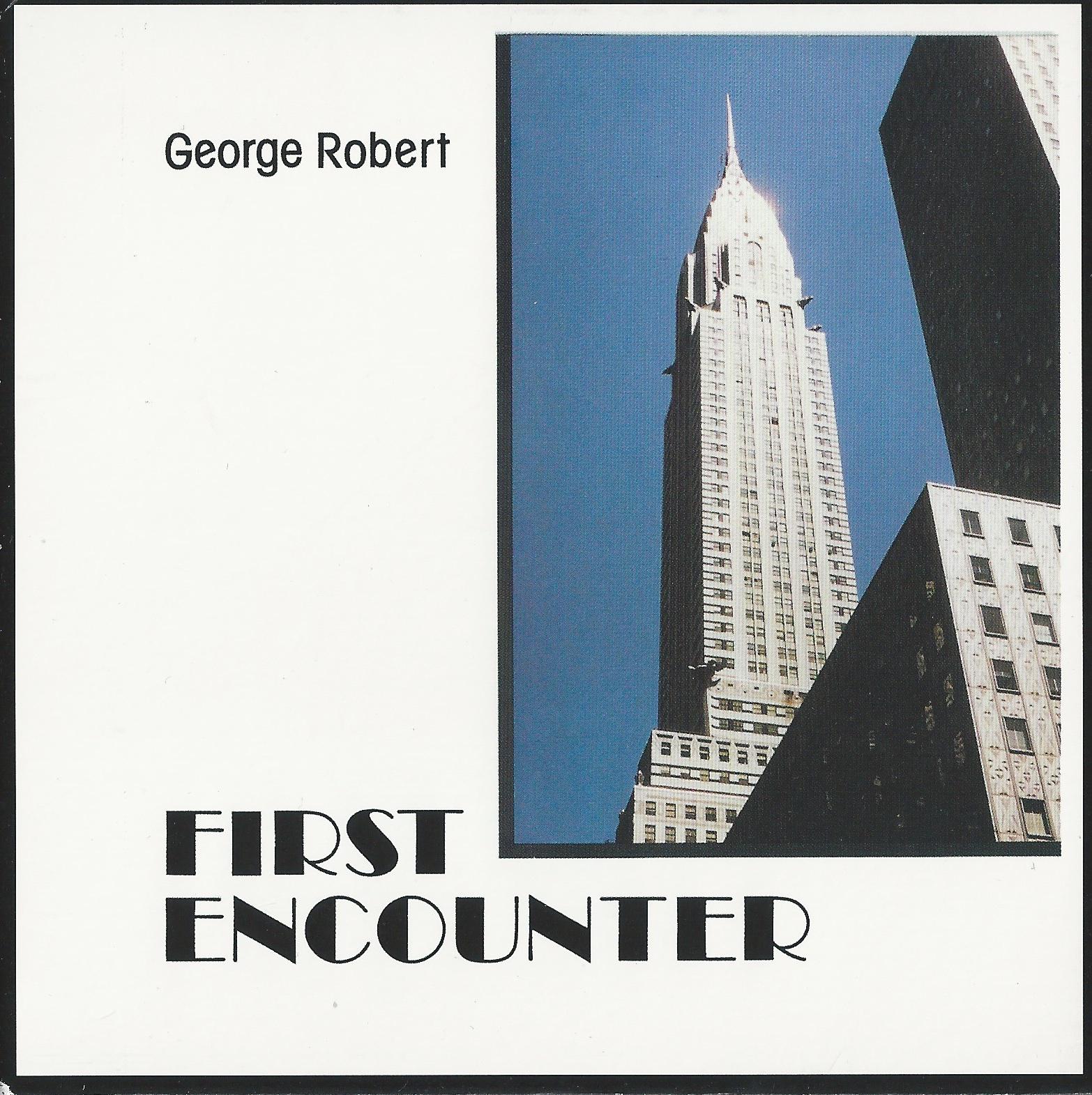 1985 - George Robert - First Encounter .jpg