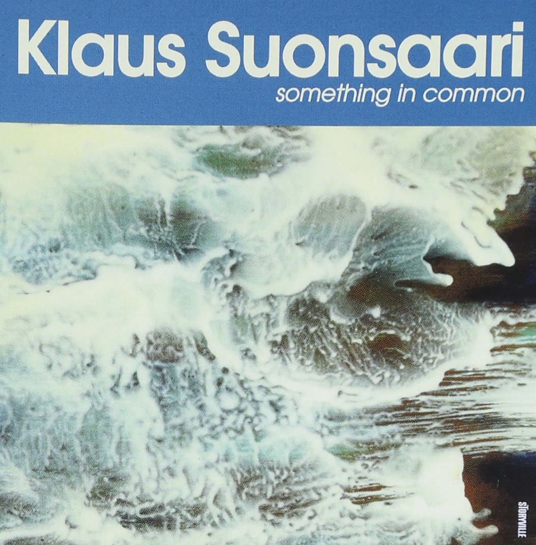 Klaus Suonsaari - Something in Common (1997)