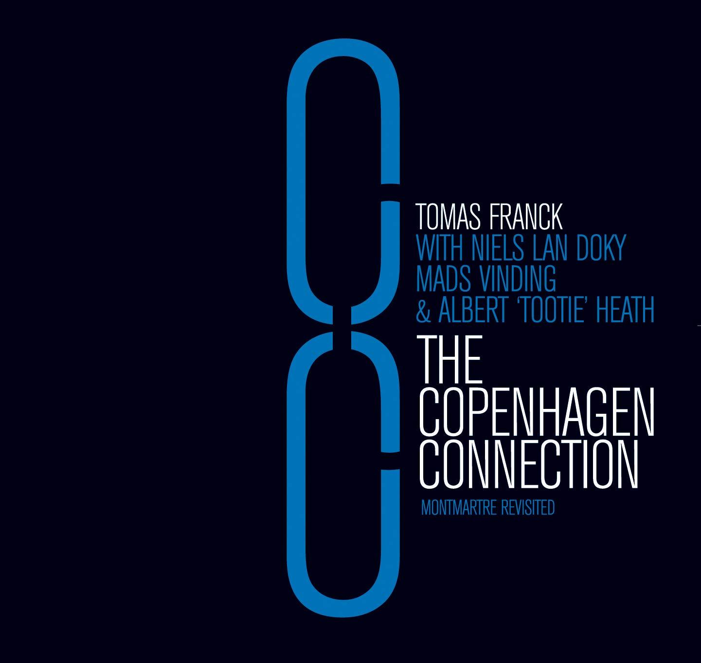 Tomas Franck - The Copenhagen Connection (2006)