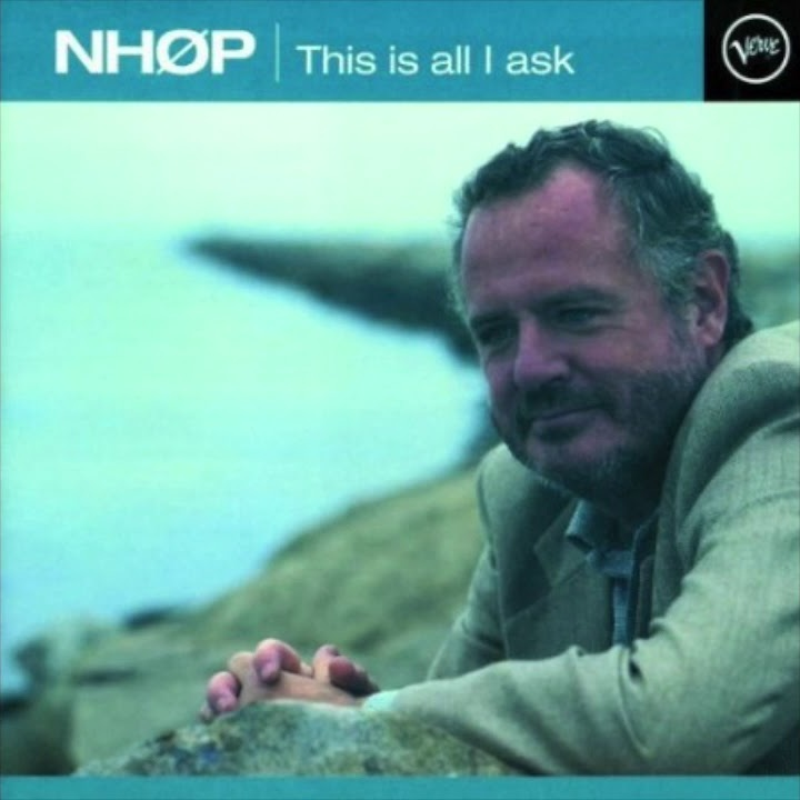 NHØP - This Is All I Ask (1998)